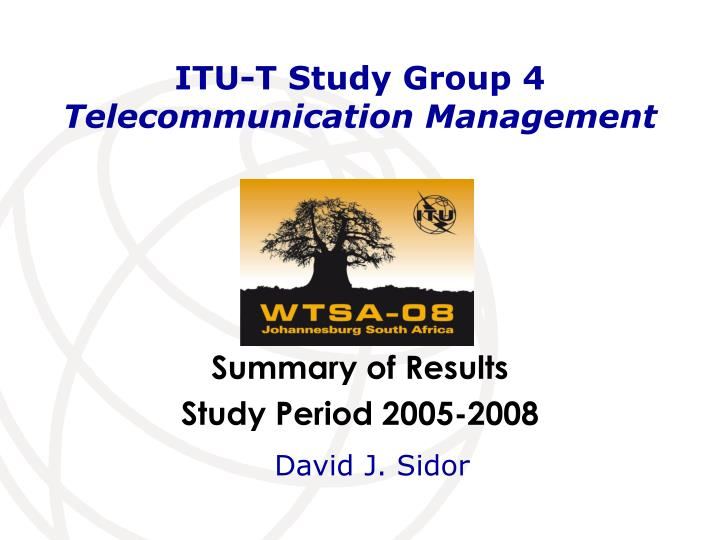 Itu t study group 4 telecommunication management