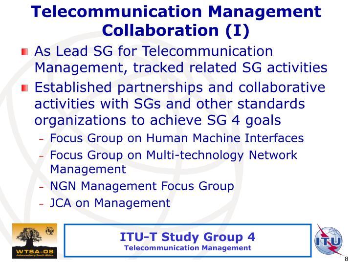 Telecommunication Management Collaboration (I)