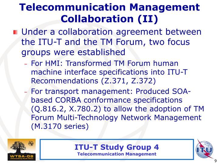 Telecommunication Management Collaboration (II)