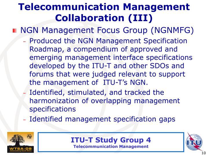 Telecommunication Management Collaboration (III)