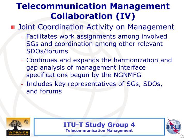 Telecommunication Management Collaboration (IV)