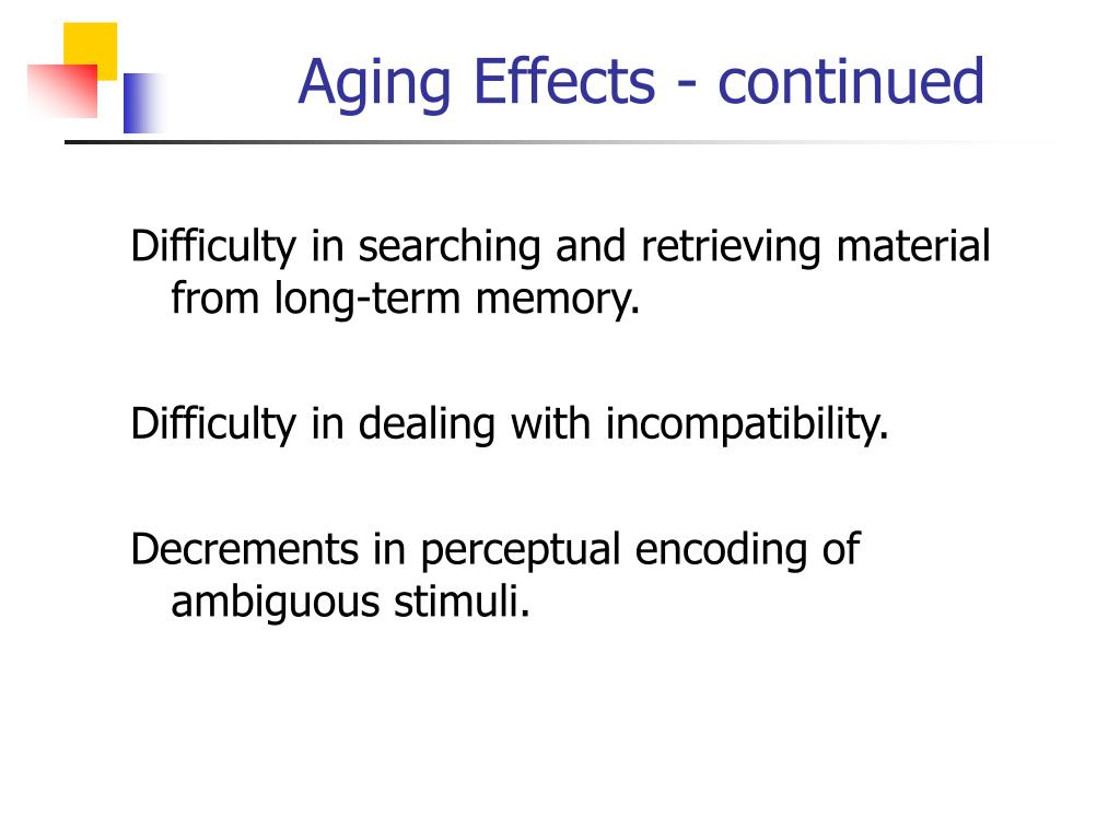 Aging Effects - continued