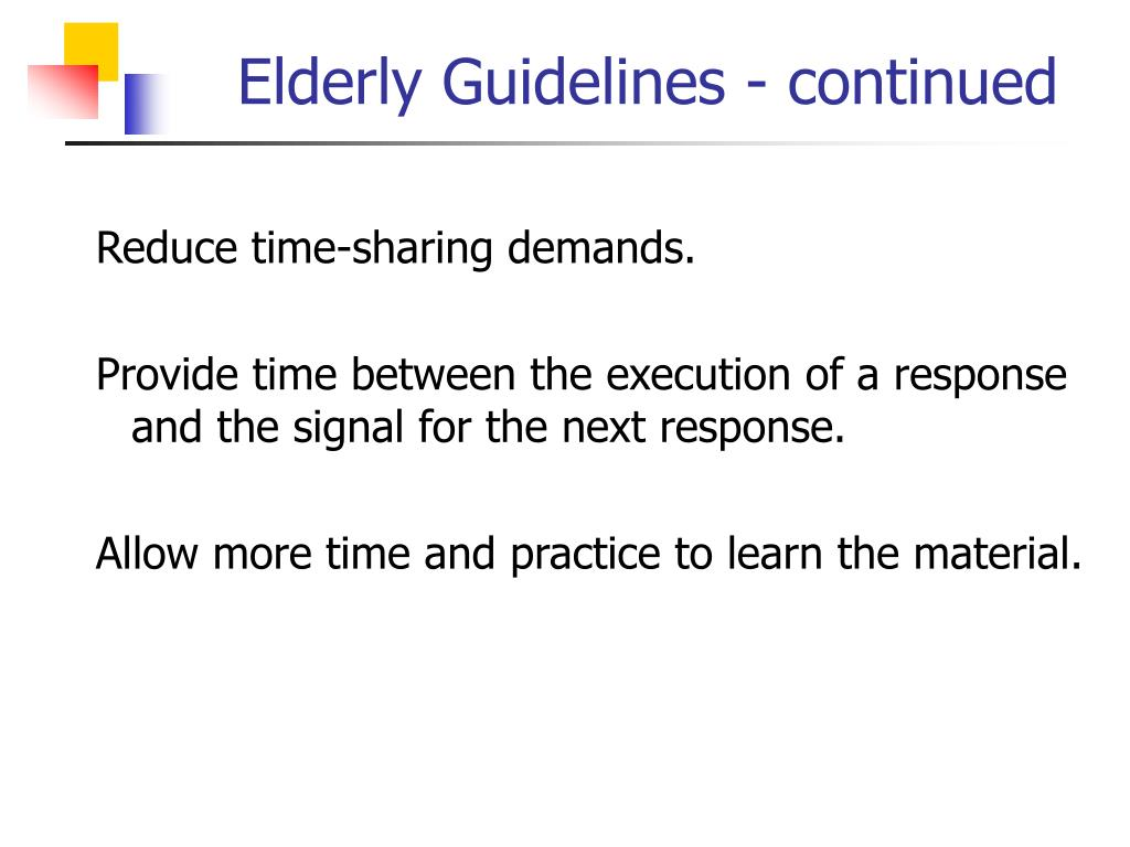 Elderly Guidelines - continued