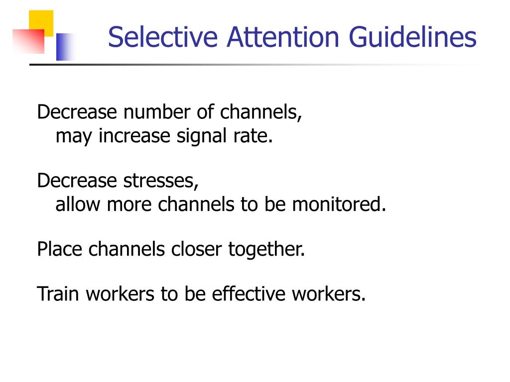 Selective Attention Guidelines