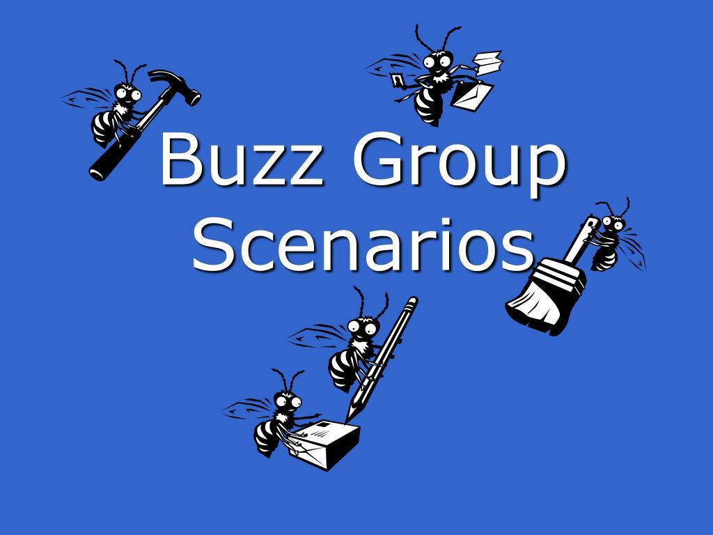 Buzz Group Scenarios