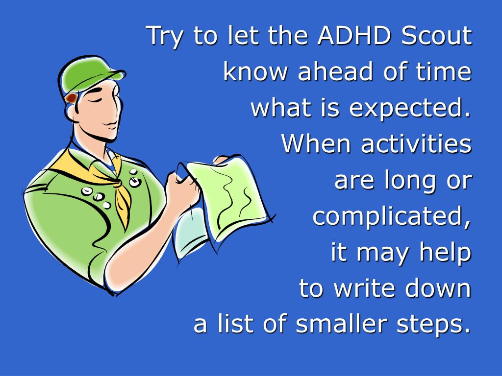 Try to let the ADHD Scout