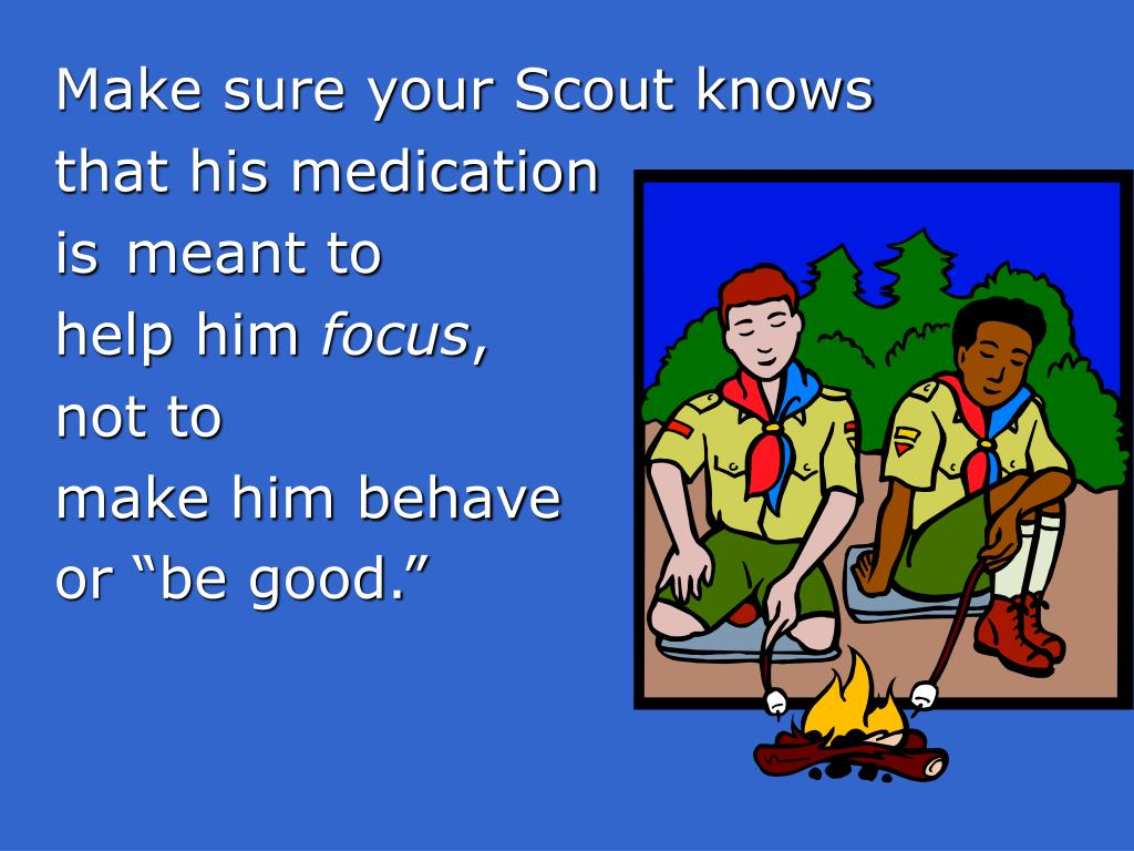 Make sure your Scout knows