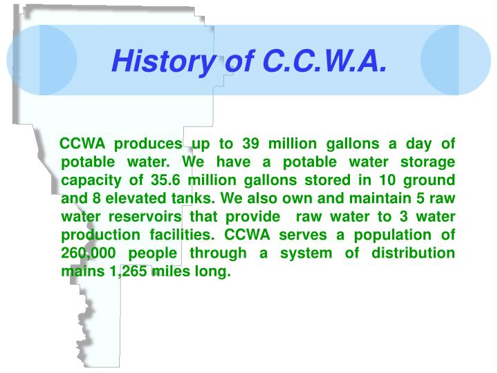 History of c c w a