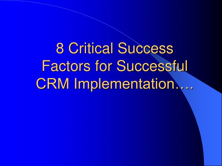 8 Critical Success