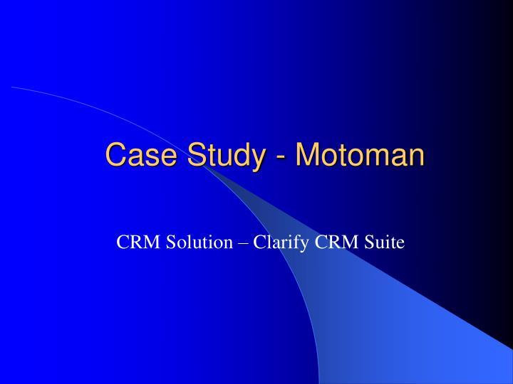 Case Study - Motoman
