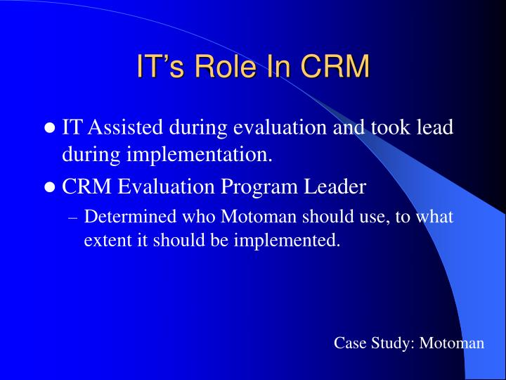 IT's Role In CRM