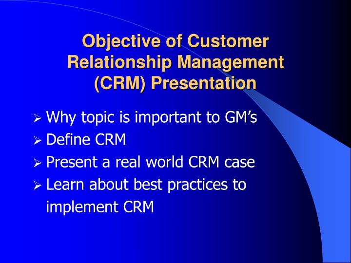 Objective of customer relationship management crm presentation