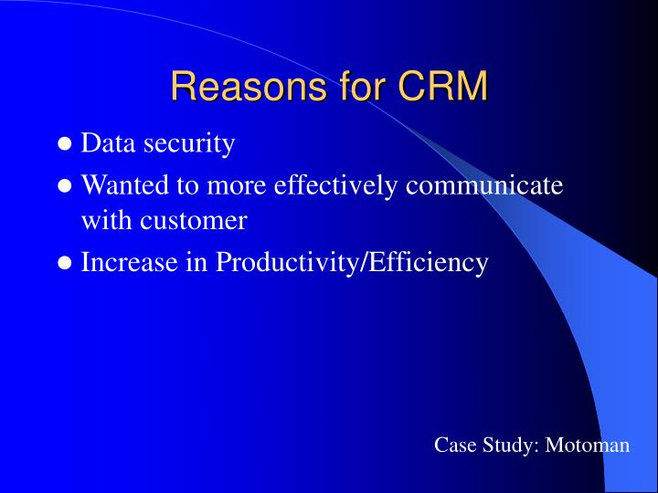 Reasons for CRM