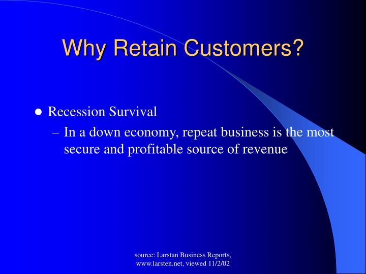 Why Retain Customers?