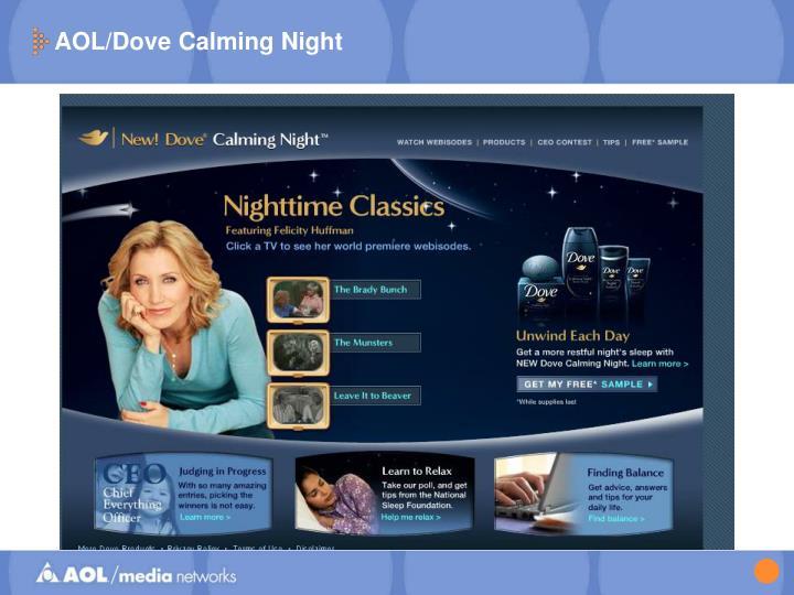 AOL/Dove Calming Night