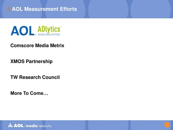 AOL Measurement Efforts