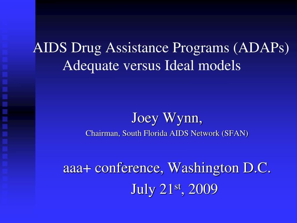 AIDS Drug Assistance Programs (ADAPs) Adequate versus Ideal models
