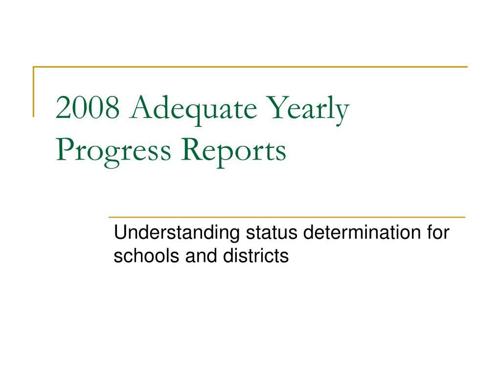 2008 Adequate Yearly Progress Reports