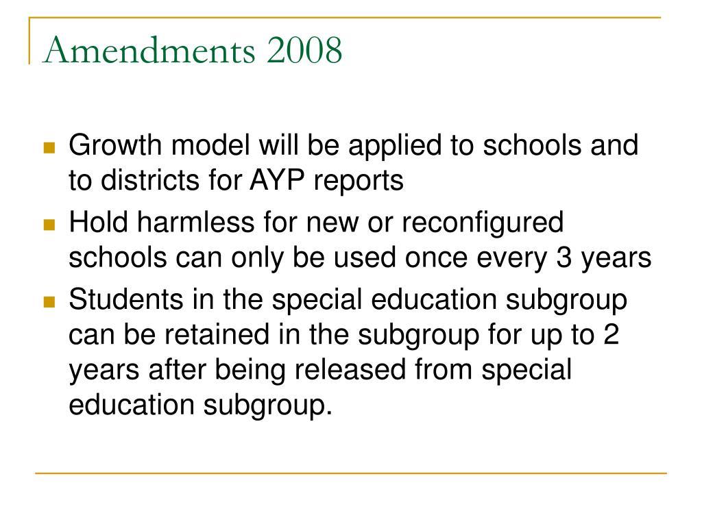 Amendments 2008