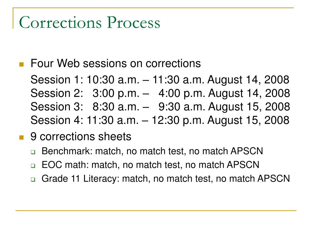 Corrections Process