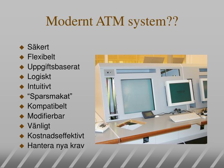 Modernt ATM system??