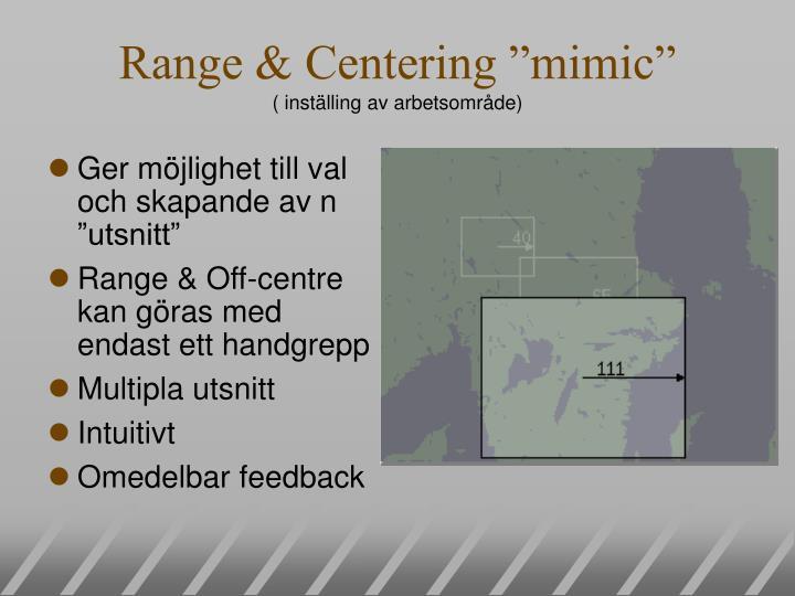 "Range & Centering ""mimic"""