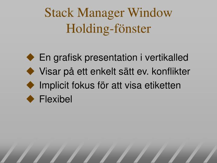 Stack Manager Window