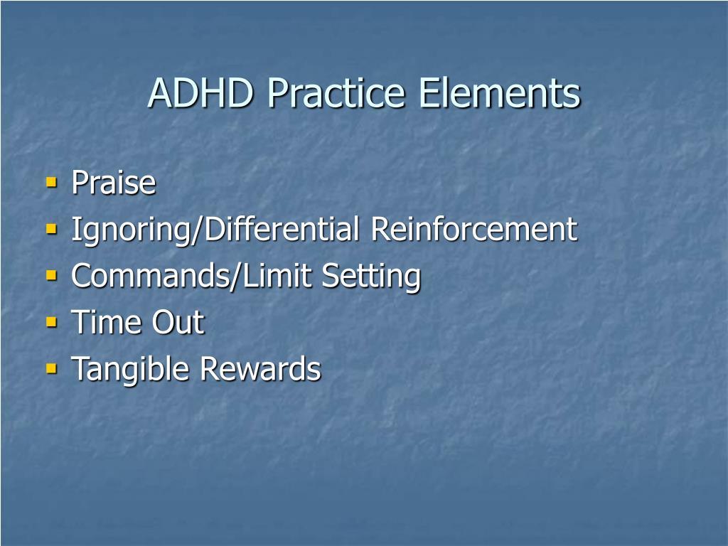 ADHD Practice Elements