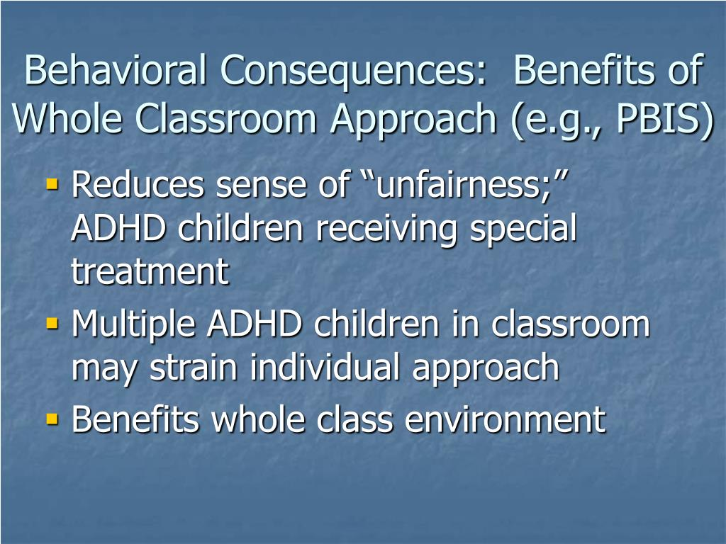 Behavioral Consequences:
