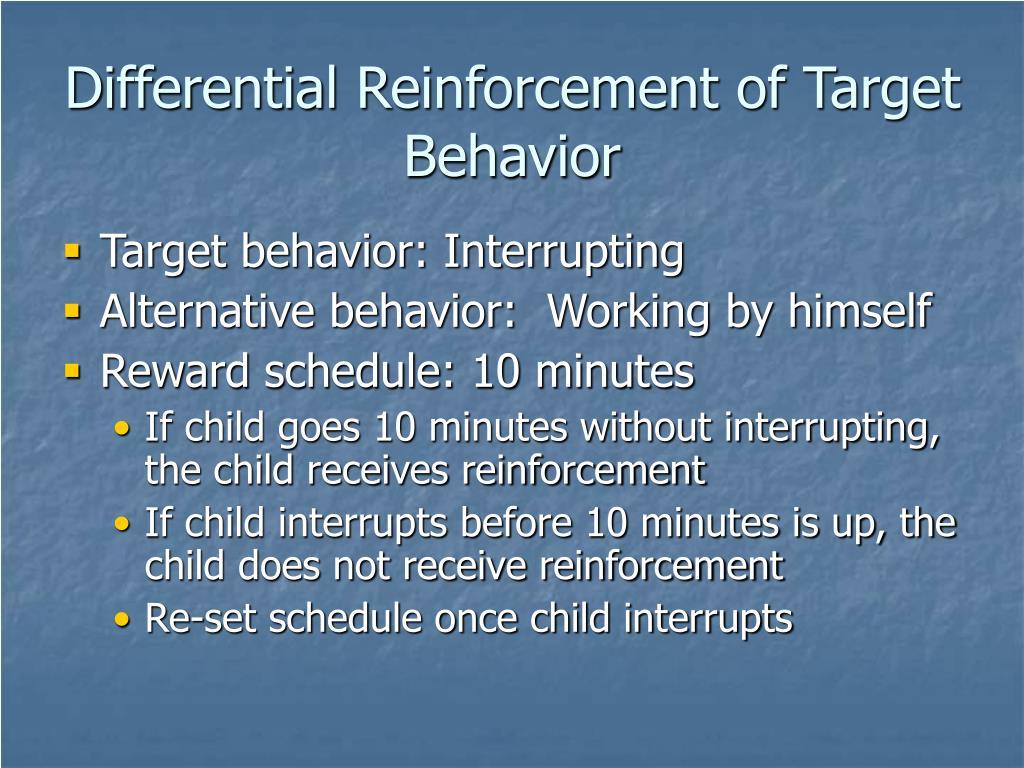 Differential Reinforcement of Target Behavior