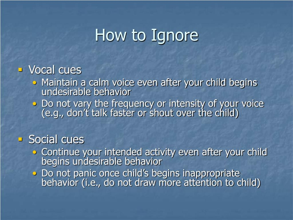 How to Ignore