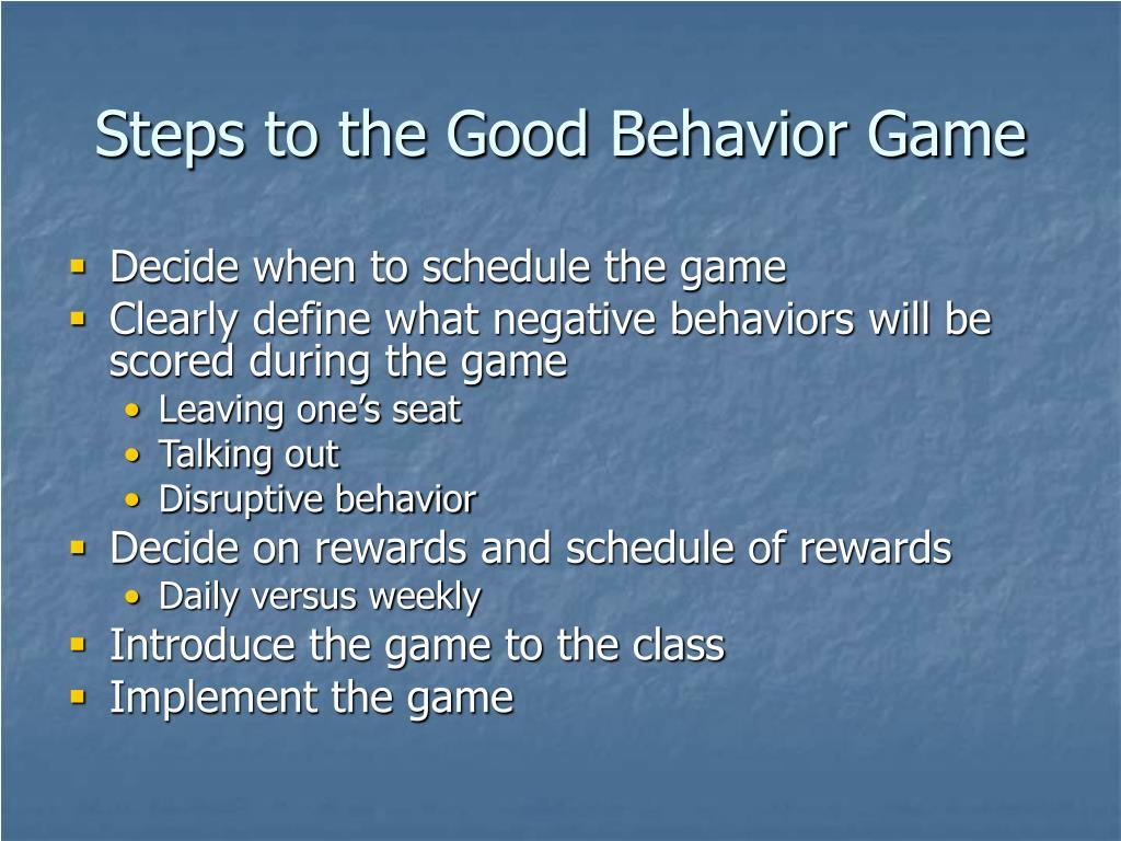 Steps to the Good Behavior Game