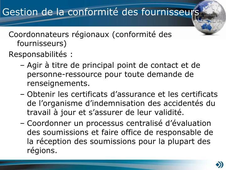 Coordonnateurs régionaux (conformité des fournisseurs)