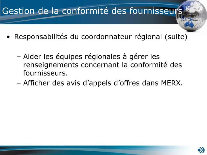 Responsabilités du coordonnateur régional