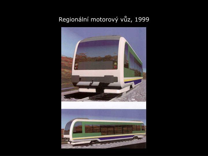 Regionální motorový vůz, 1999