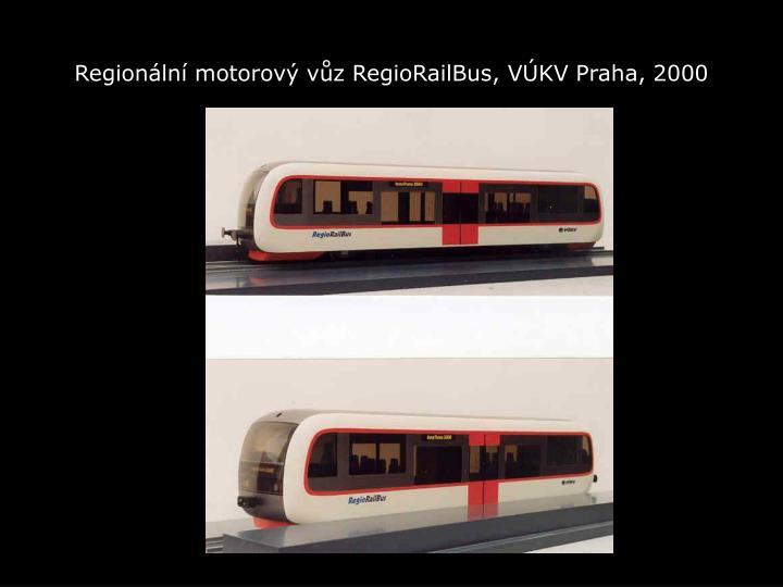 Regionální motorový vůz RegioRailBus, VÚKV Praha, 2000