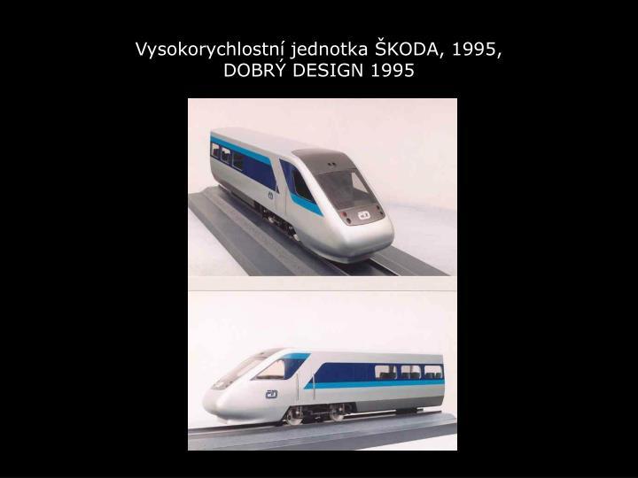 Vysokorychlostní jednotka ŠKODA, 1995,