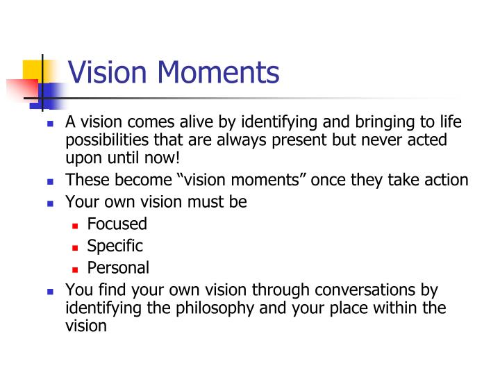 Vision Moments