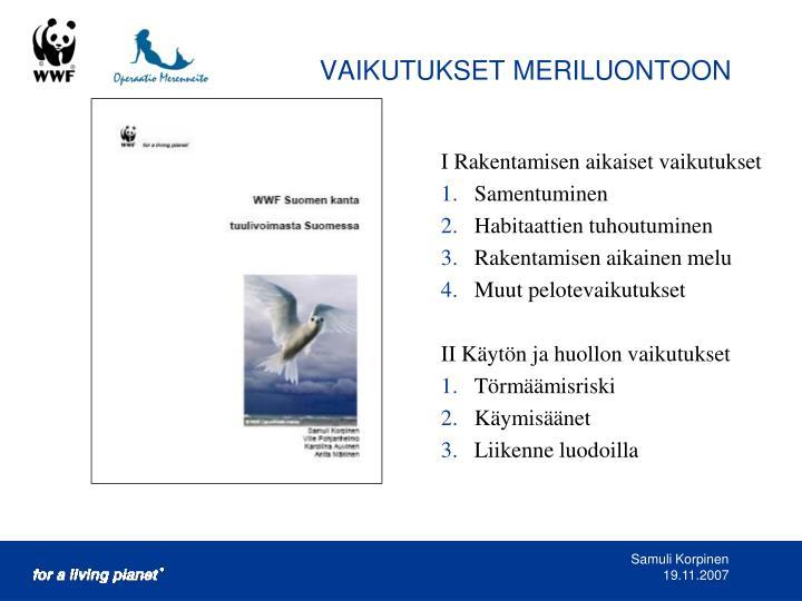 VAIKUTUKSET MERILUONTOON