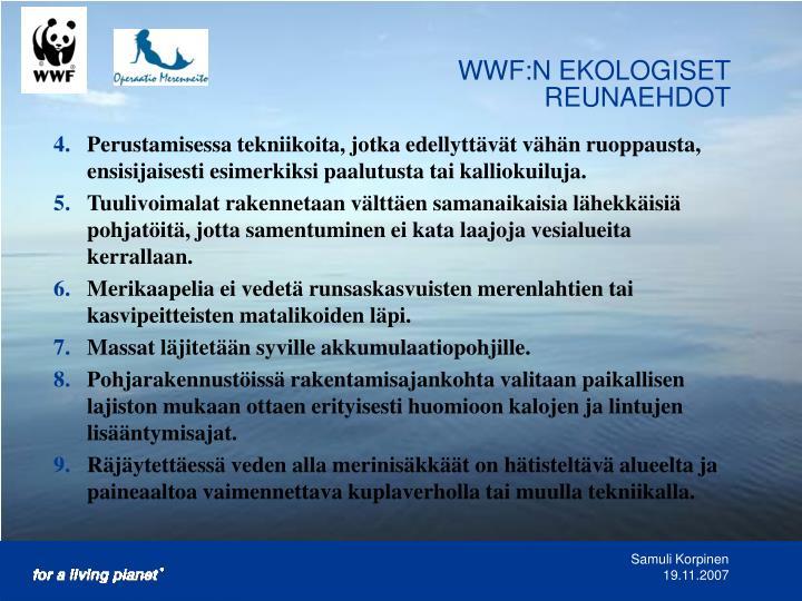 WWF:N EKOLOGISET REUNAEHDOT