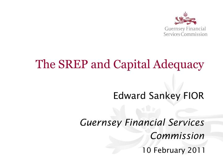 The srep and capital adequacy l.jpg