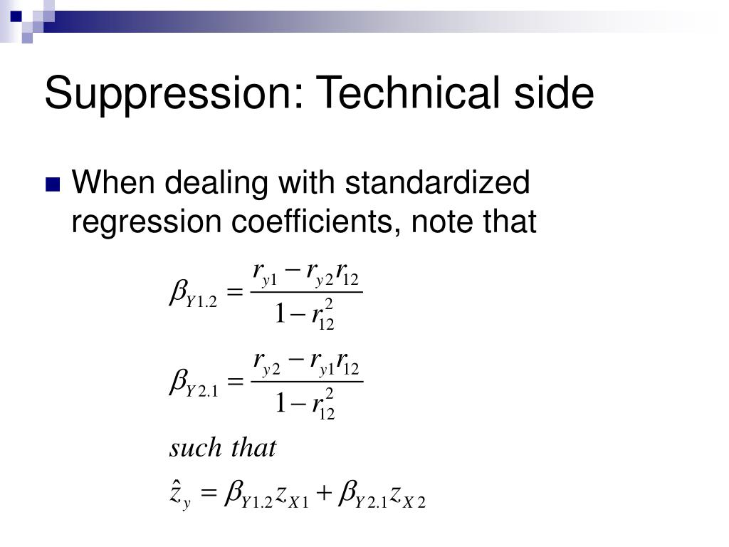 Suppression: Technical side