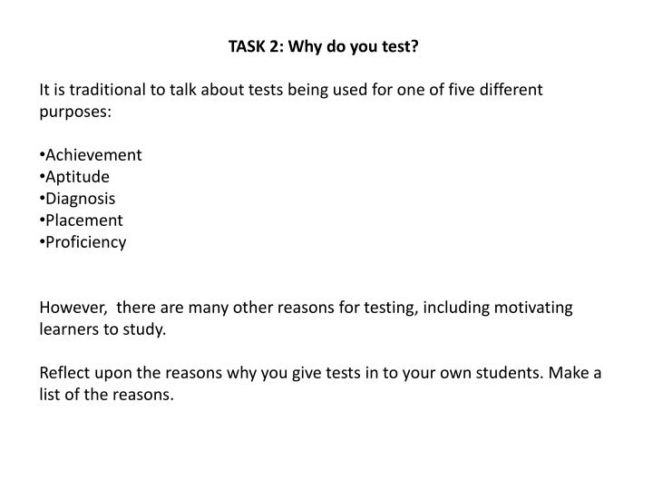 TASK 2: Why do you test?
