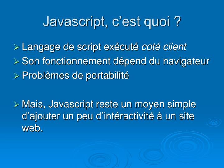 Javascript, c'est quoi ?
