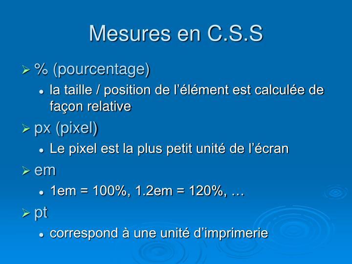 Mesures en C.S.S