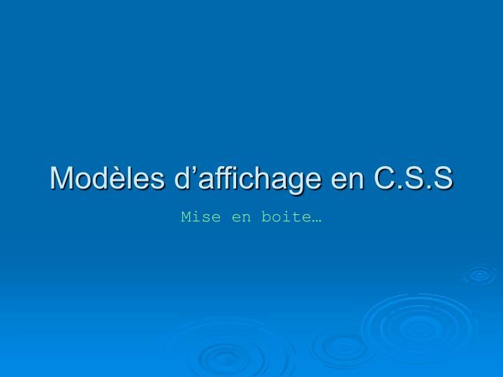 Modèles d'affichage en C.S.S