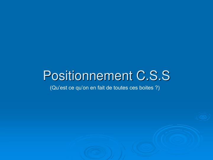 Positionnement C.S.S
