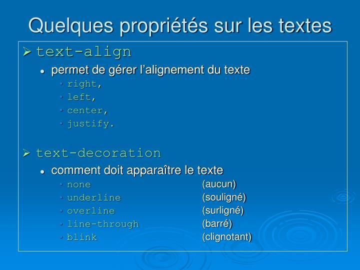 Quelques propriétés sur les textes