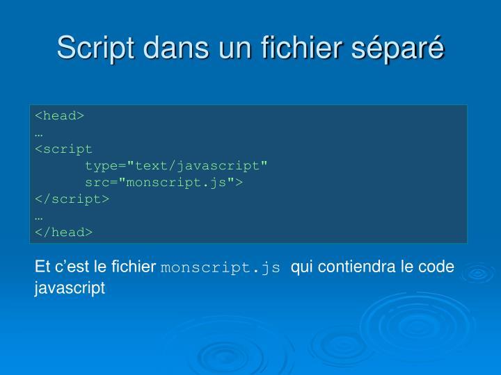 Script dans un fichier séparé