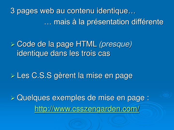 3 pages web au contenu identique…